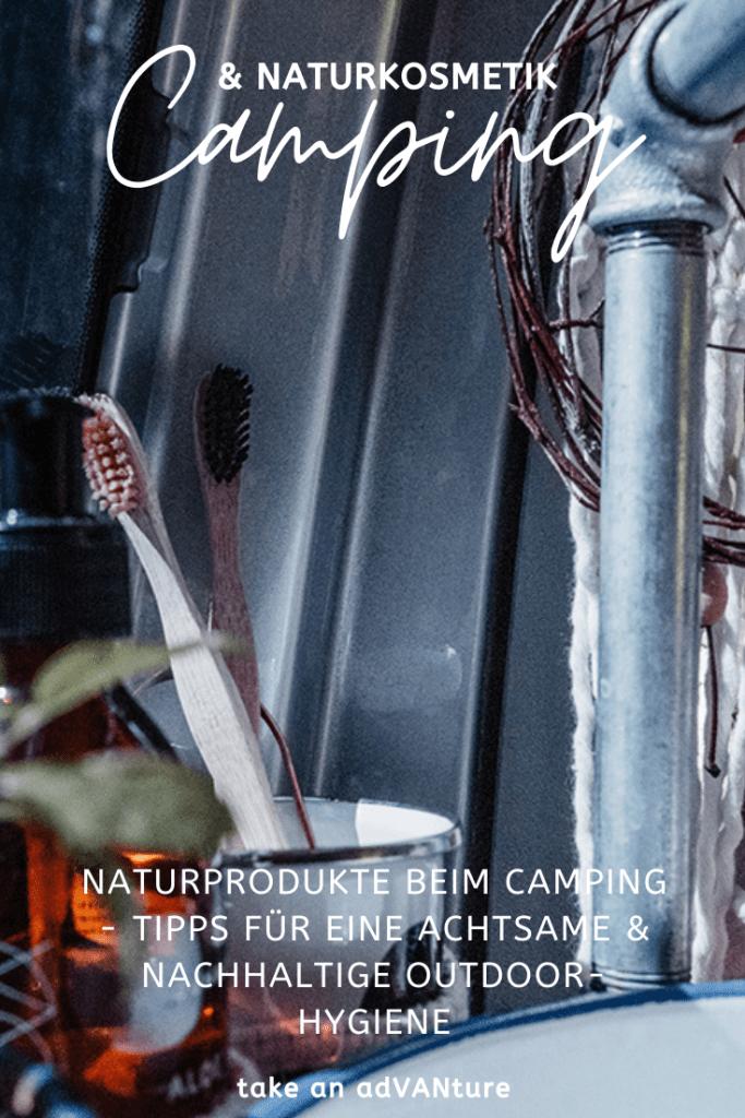 Naturprodukte beim Camping – Tipps für eine achtsame & nachhaltige Outdoor-Hygiene.