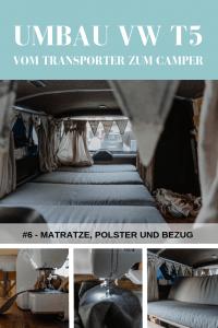 Projekt Bus #6 – Umbau VW T5 Transporter: Matratze, Polster und Bezug
