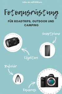 Meine Fotoausrüstung für Roadtrips, Outdoor und Camping.