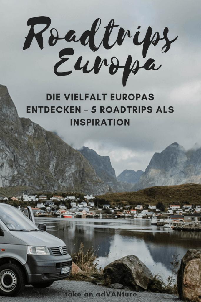 Die Vielfalt Europas entdecken – 5 Roadtrips als Inspiration