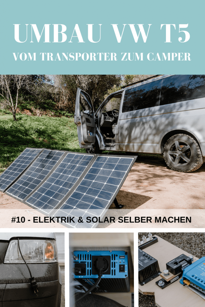 Umbau VW T5 Transporter: Campervan Elektrik & Solar selber machen.
