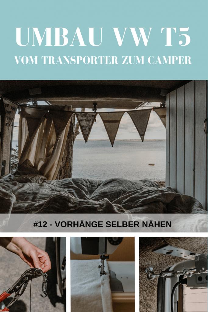 Umbau VW T5 Transporter: Vorhänge selber nähen und befestigen